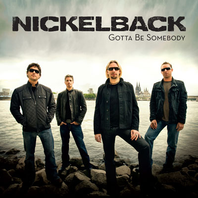 Nickelback (Gotta Be Somebody single album cover)