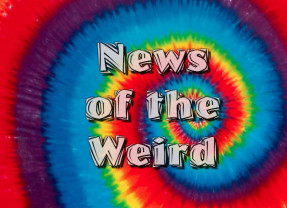 News of the Weird: That's Entertainment, Baby!